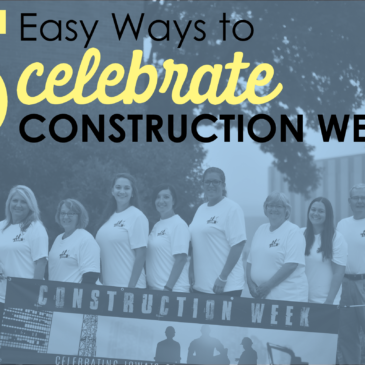 5 Easy Ways to Celebrate Construction Week